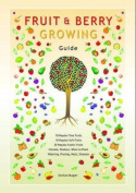 Fruit and Berry Growing Guide