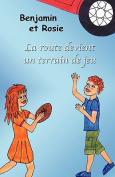 Benjamin Et Rosie - La Route Devient Un Terrain De Jeu