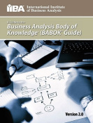 A Guide to the Business Analysis Body of Knowledge 2009 edition