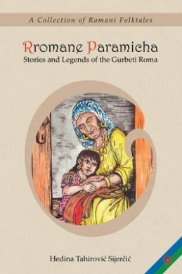 Rromane Paramicha (A Collection of Romani Folktales)