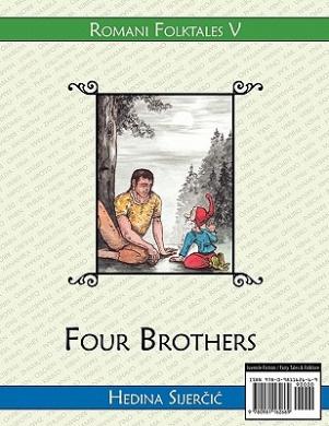 Four Brothers (a Romani Folktale)