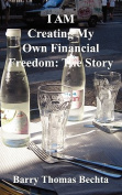 I Am Creating My Own Financial Freedom [Large Print]
