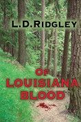 Of Louisiana Blood