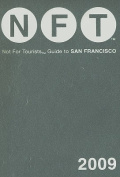 Not for Tourists - Guide to San Francisco