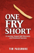 One Fry Short