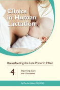 Breastfeeding the Late Preterm Infants