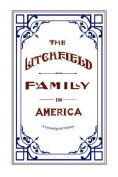 The Litchfield Family in America