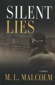 Silent Lies: A Novel
