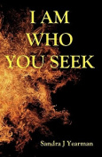 I Am Who You Seek
