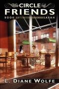 The Circle of Friends; Book II...Sarah