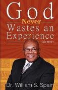 God Never Wastes an Experience