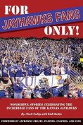 For Jayhawks Fans Only!