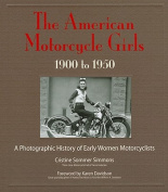 The American Motorcycle Girls, 1900 to 1950