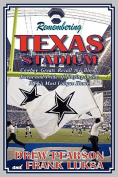 Remembering Texas Stadium