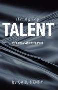 Hiring Top Talent for Sales and Customer Service