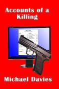 Accounts of a Killing