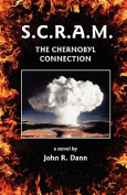 S.C.R.A.M. The Chernobyl Connection