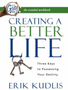 Creating a Better Life Workbook