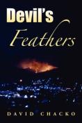 Devil's Feathers