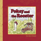 Pokey and the Rooster