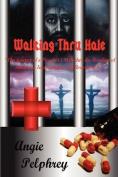 Walking Thru Hale