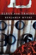 Elegy for Trains