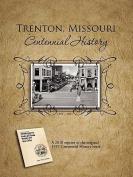 Trenton, Missouri Centennial History