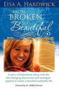 From Broken to Beautiful