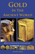 Gold in the Ancient World