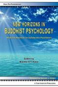 New Horizons in Buddhist Psychology