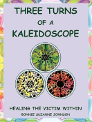 Three Turns of a Kaleidoscope