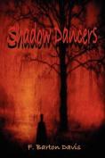 Shadow Dancers