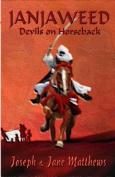 Janjaweed - Devils on Horseback