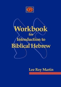 Workbook for Introduction to Biblical Hebrew