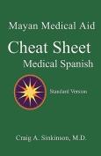 Medical Spanish: A Cheat Sheet