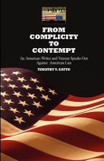 From Complicity to Contempt
