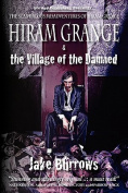 Hiram Grange and the Village of the Damned