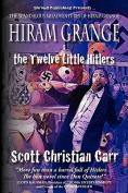 Hiram Grange and the Twelve Little Hitlers