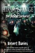 Hiram Grange and the Digital Eucharist