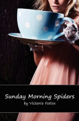 Sunday Morning Spiders