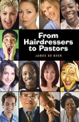 From Hairdressers to Pastors