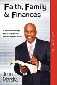 Faith, Family& Finances-Volume Two
