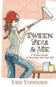 Tween You & Me