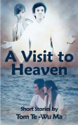 A Visit To Heaven