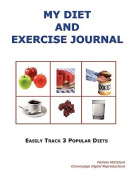 My Diet and Exercise Journal
