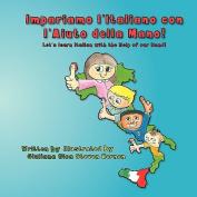 Impariamo L'Italiano Con L'Aiuto Della Mano