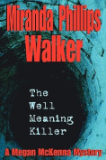 The Well Meaning Killer