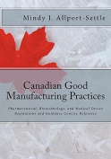 Canadian Good Manufacturing Practices