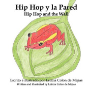 Hip Hop Y La Pared