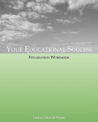 Your Educational Success Foundation Workbook